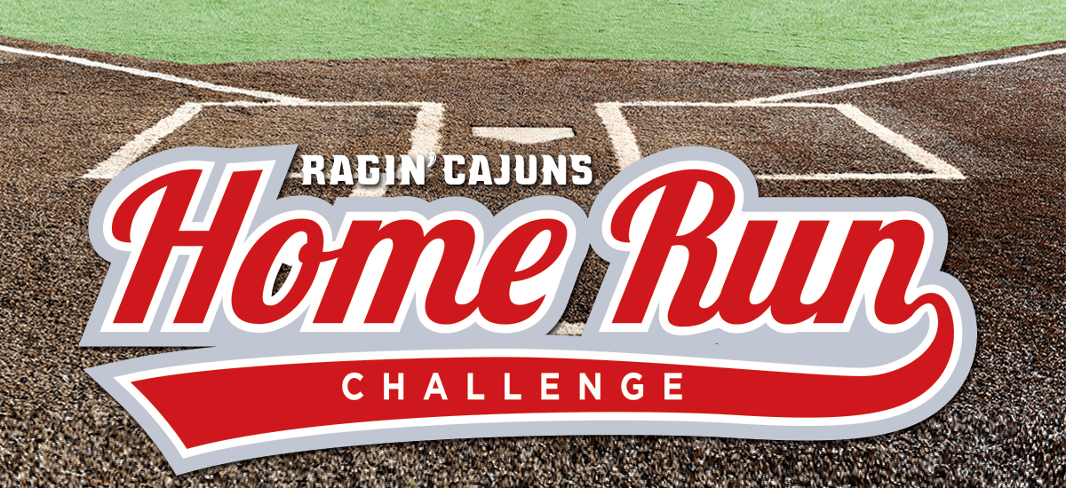 Ragin' Cajuns Home Run Challenge